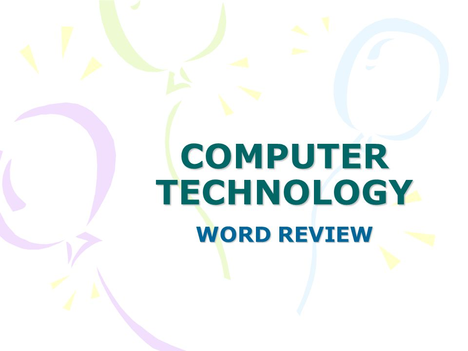 COMPUTER TECHNOLOGY WORD REVIEW