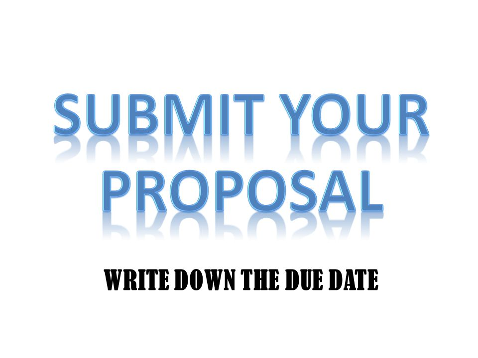 WRITE DOWN THE DUE DATE
