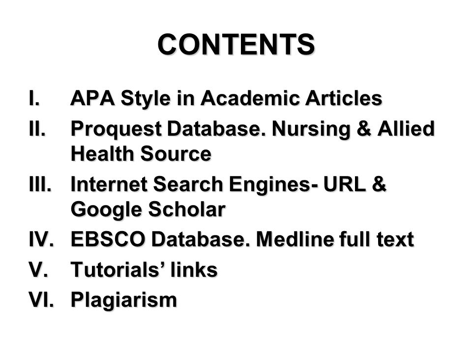 CONTENTS I.APA Style in Academic Articles II.Proquest Database.
