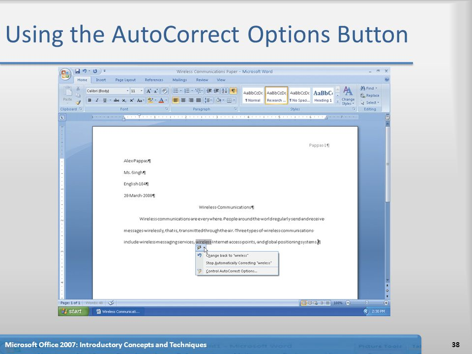 Using the AutoCorrect Options Button 38Microsoft Office 2007: Introductory Concepts and Techniques