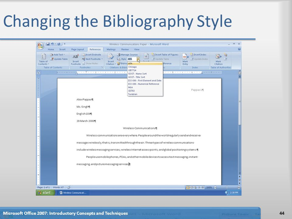 Changing the Bibliography Style 44Microsoft Office 2007: Introductory Concepts and Techniques