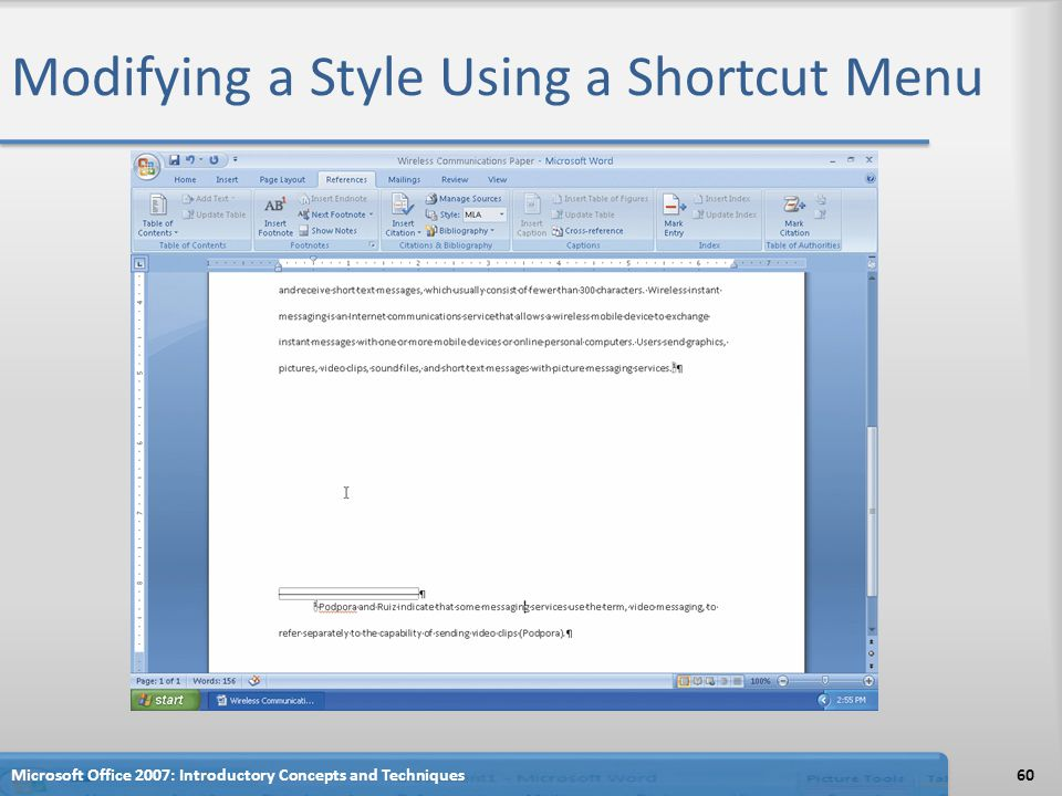 Modifying a Style Using a Shortcut Menu 60Microsoft Office 2007: Introductory Concepts and Techniques