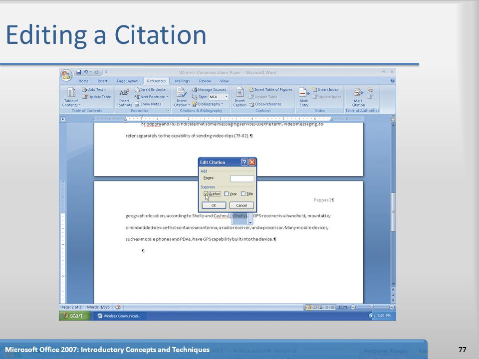 Editing a Citation 77Microsoft Office 2007: Introductory Concepts and Techniques