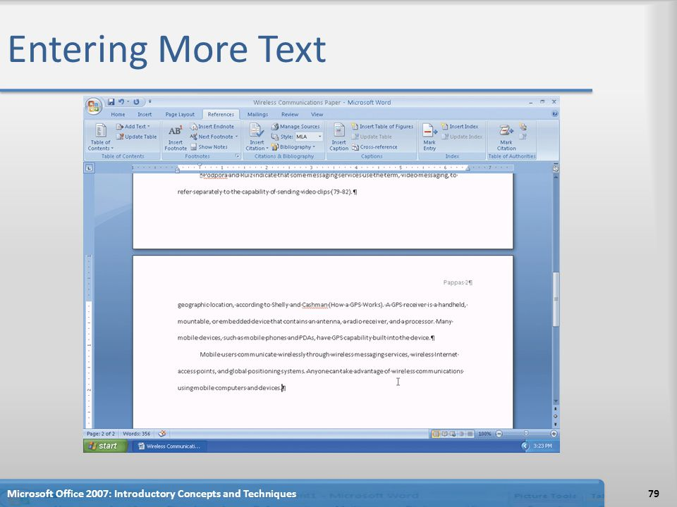 Entering More Text 79Microsoft Office 2007: Introductory Concepts and Techniques