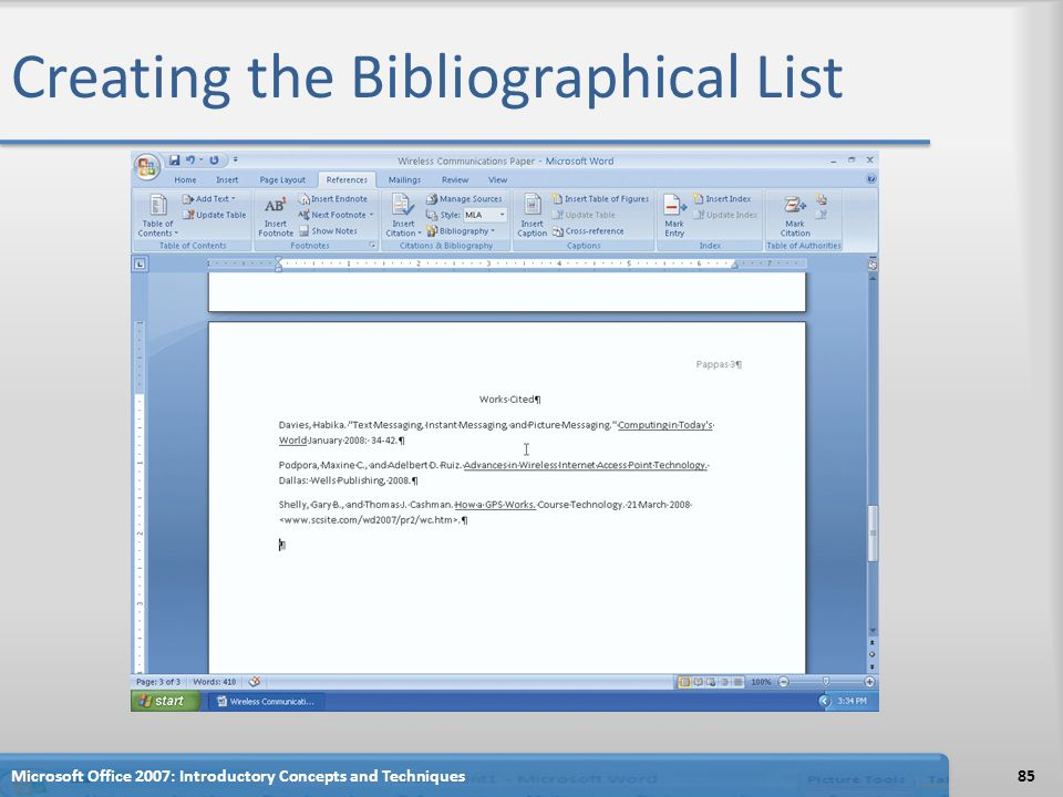Creating the Bibliographical List 85Microsoft Office 2007: Introductory Concepts and Techniques