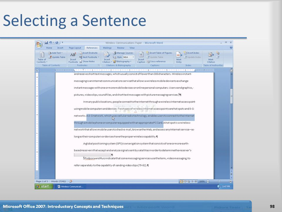 Selecting a Sentence 98Microsoft Office 2007: Introductory Concepts and Techniques