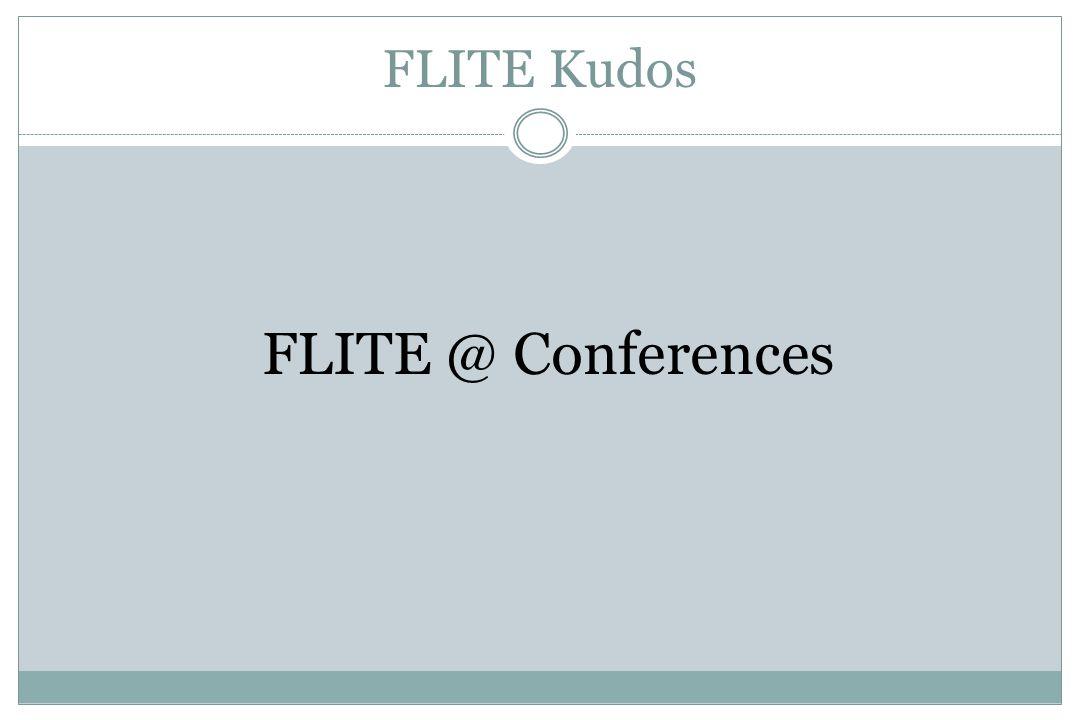 FLITE Kudos FLITE @ Conferences
