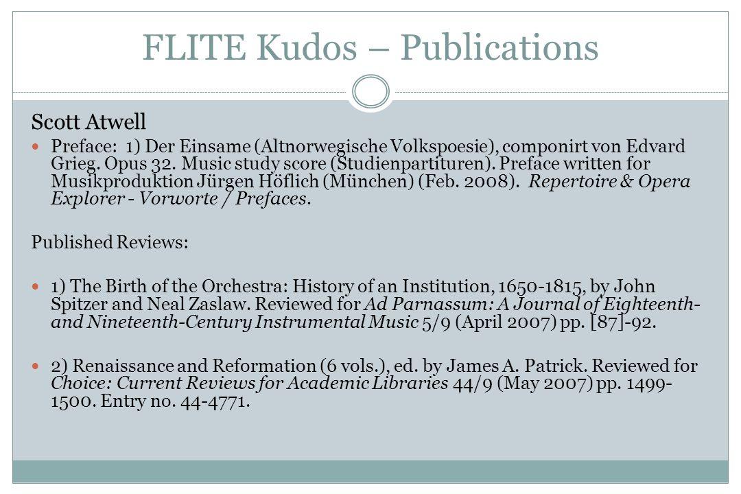 FLITE Kudos – Publications Scott Atwell Preface: 1) Der Einsame (Altnorwegische Volkspoesie), componirt von Edvard Grieg.