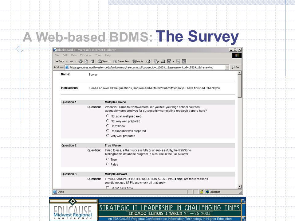 A Web-based BDMS: The Survey Targeted to 4 classes Administered via Blackboard Analysis using Bb and subsequent processing