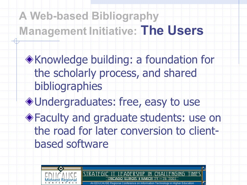 A Web-based Bibliography Management Initiative: The Software BDMS products have been available since mid-1980's (ProCite & bib) ISI (Thomson) owns three of the most well-known products Campus-wide licensing offered 2001 (IU and others) RefWorks offered on the Web 2002
