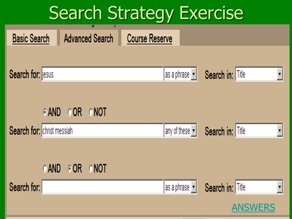 Search Strategy Exercise ANSWERS