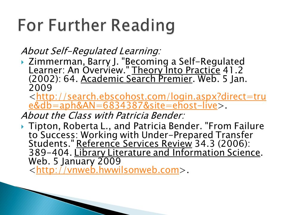 About Self-Regulated Learning:  Zimmerman, Barry J.