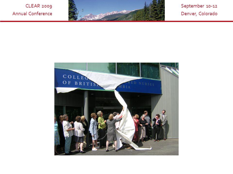 CLEAR 2009 Annual Conference September 10-12 Denver, Colorado
