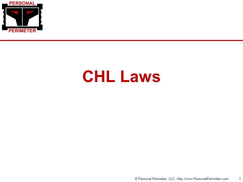 CHL Laws © Personal Perimeter, LLC, http://www.PersonalPerimeter.com1