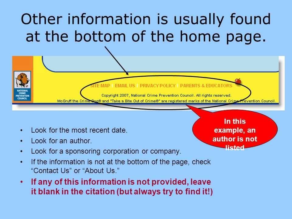 Other information is usually found at the bottom of the home page.