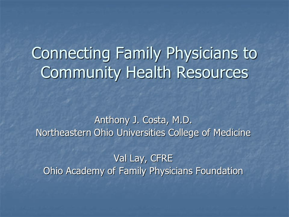Goal To provide family physicians with reliable resources that will enable them to guide their patients to wellness information that promotes a healthy lifestyle.