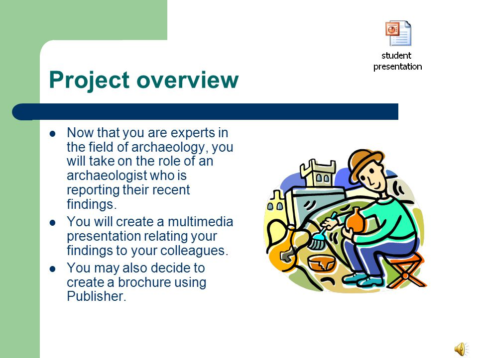 Archaeological Sites Mr. Passalaris Humanities 2 Archaeology project