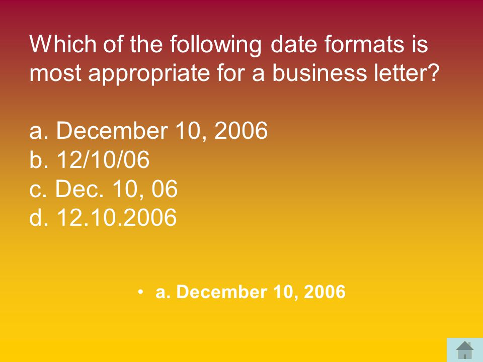 Which of the following date formats is most appropriate for a business letter.