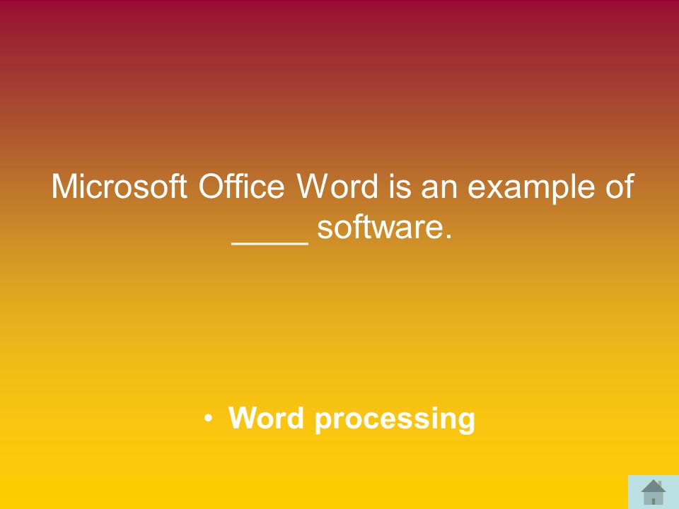 Microsoft Office Word is an example of ____ software. Word processing