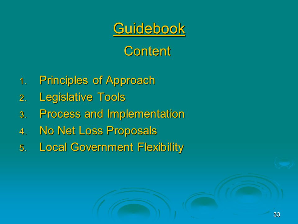33 Guidebook 1. Principles of Approach 2. Legislative Tools 3.