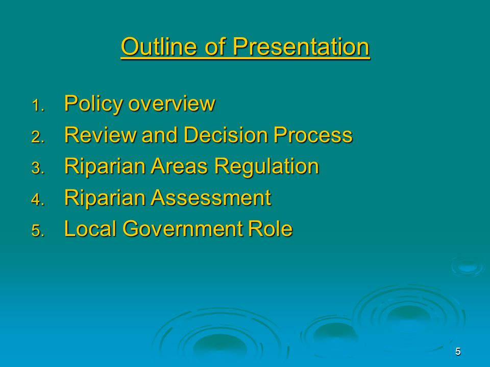 5 Outline of Presentation 1. Policy overview 2. Review and Decision Process 3.