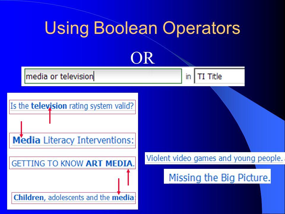 Using Boolean Operators OR