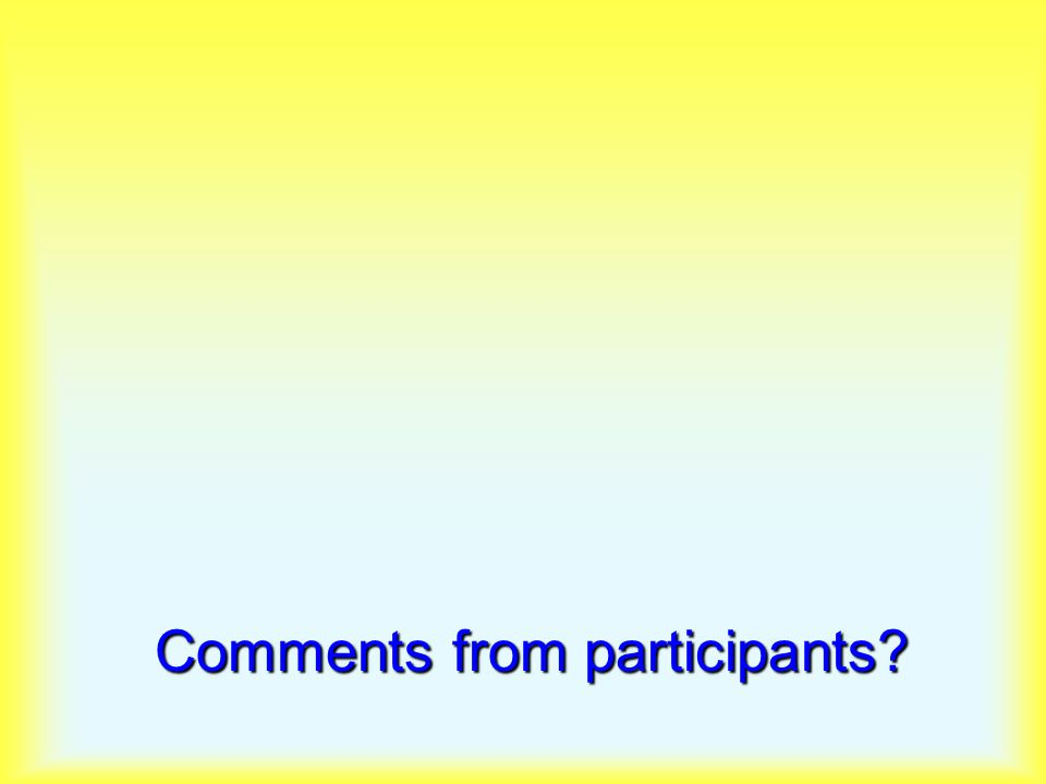Comments from participants