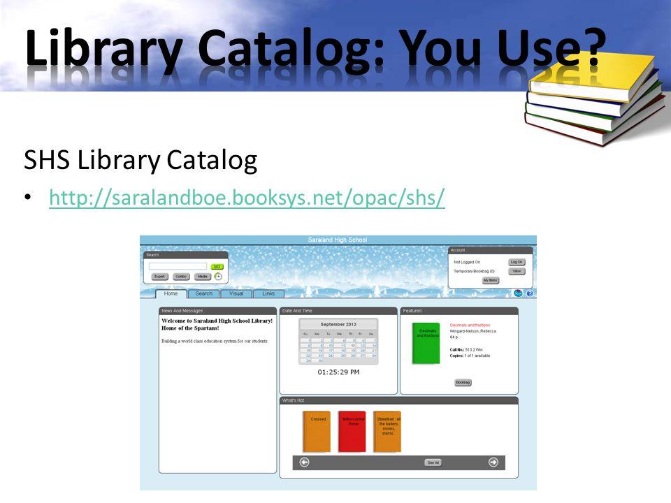 SHS Library Catalog http://saralandboe.booksys.net/opac/shs/