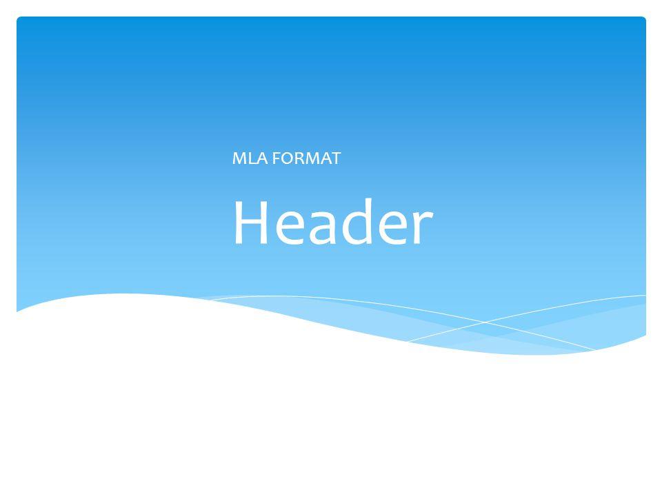 Header MLA FORMAT