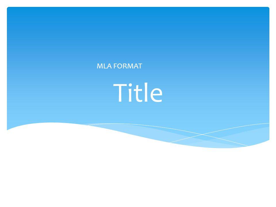 Title MLA FORMAT