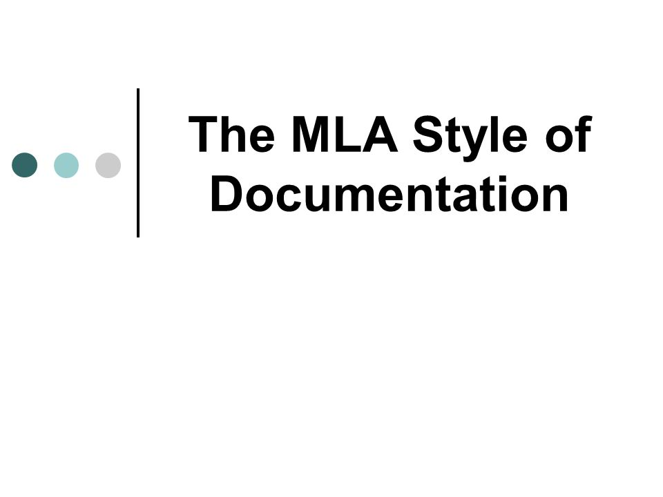 The MLA Style of Documentation