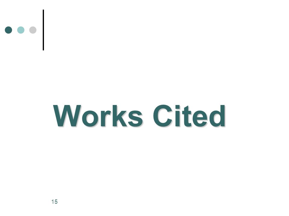 15 Works Cited