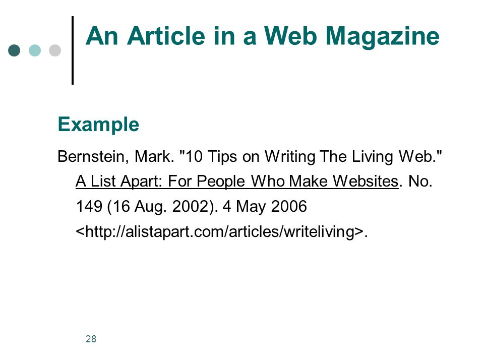 28 An Article in a Web Magazine Example Bernstein, Mark.
