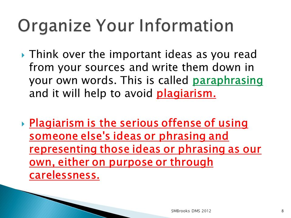  Think over the important ideas as you read from your sources and write them down in your own words.
