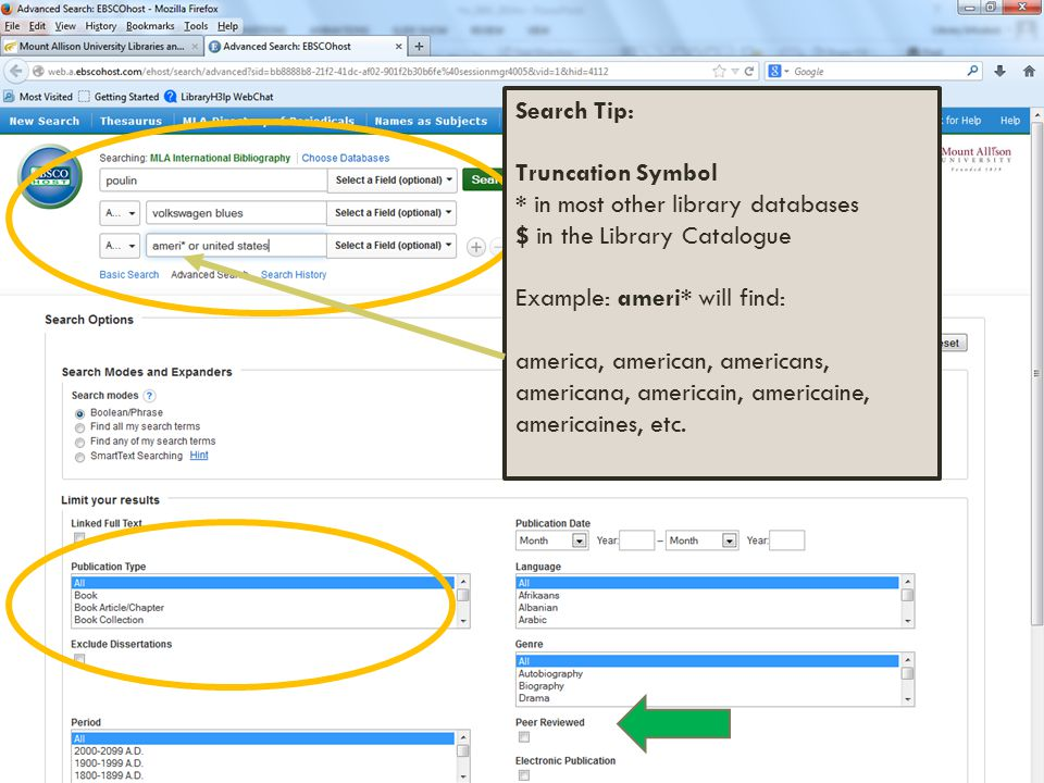 Search Tip: Truncation Symbol * in most other library databases $ in the Library Catalogue Example: ameri* will find: america, american, americans, americana, americain, americaine, americaines, etc.