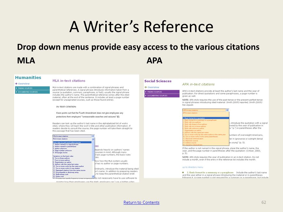 A Writer's Reference Drop down menus provide easy access to the various citations MLAAPA Return to Contents62