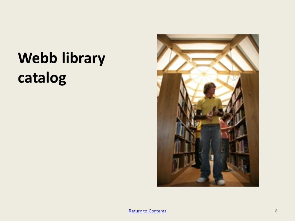 Webb library catalog 8Return to Contents