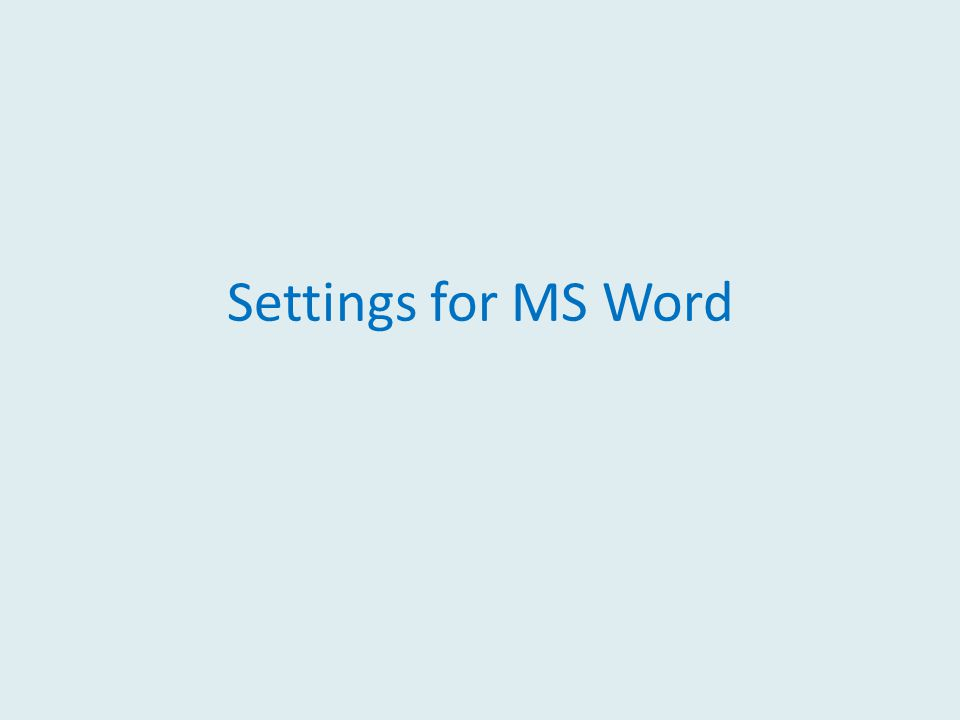 Settings for MS Word