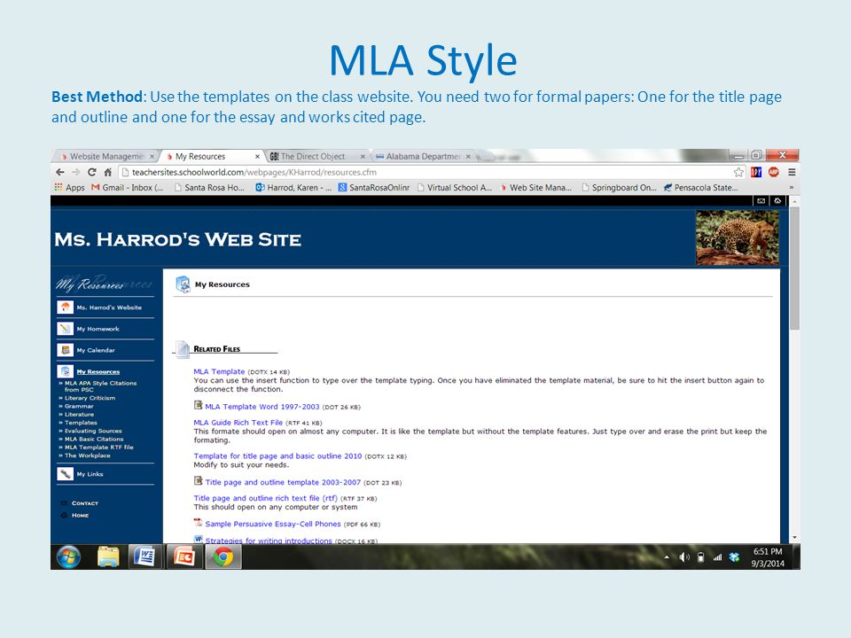 MLA Style Best Method: Use the templates on the class website.