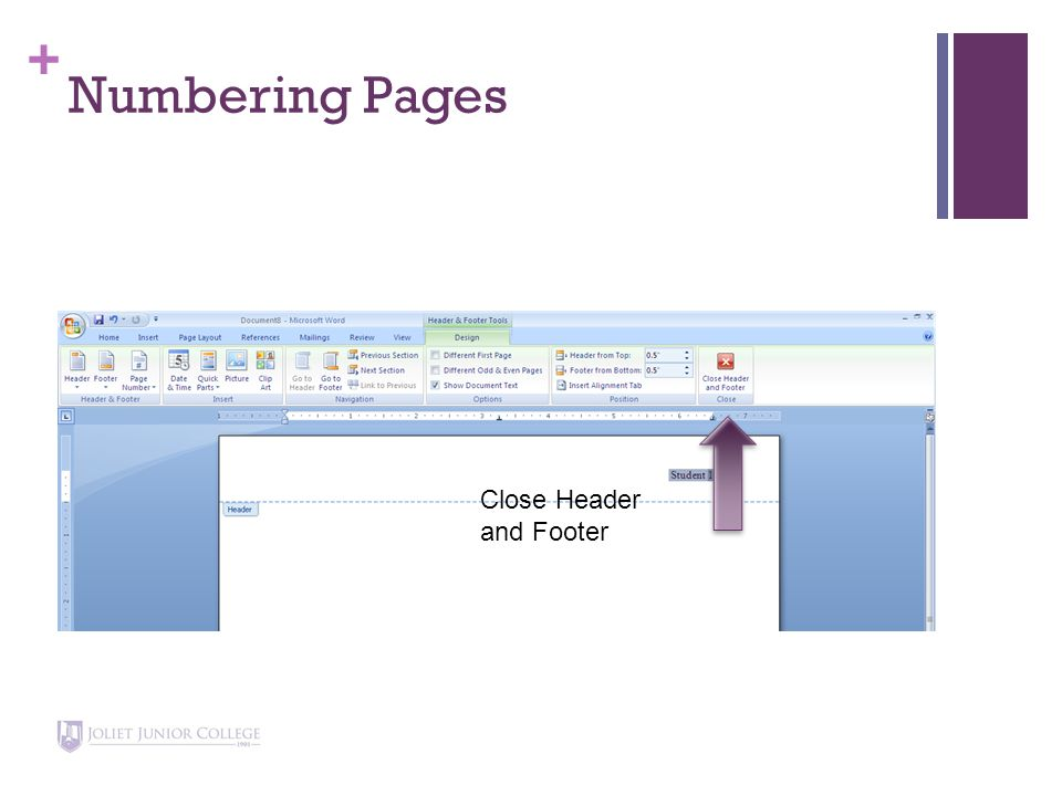 + Numbering Pages Close Header and Footer