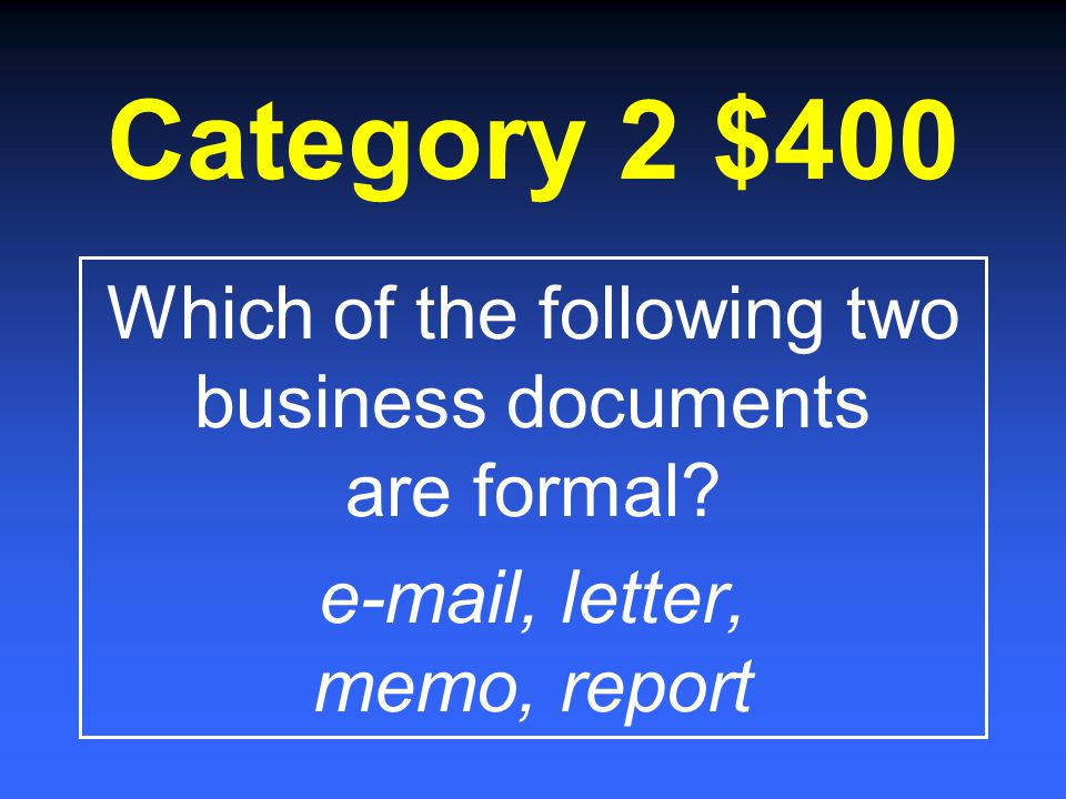Category 2 $200 A person who sends out a business letter represents his or her ________.