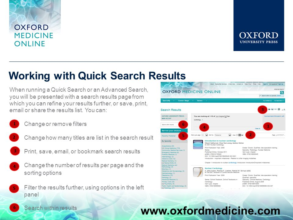 Working with Quick Search Results When running a Quick Search or an Advanced Search, you will be presented with a search results page from which you can refine your results further, or save, print, email or share the results list.