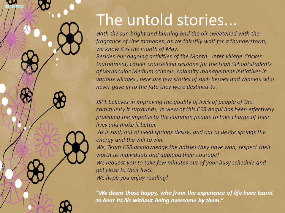 The untold stories...