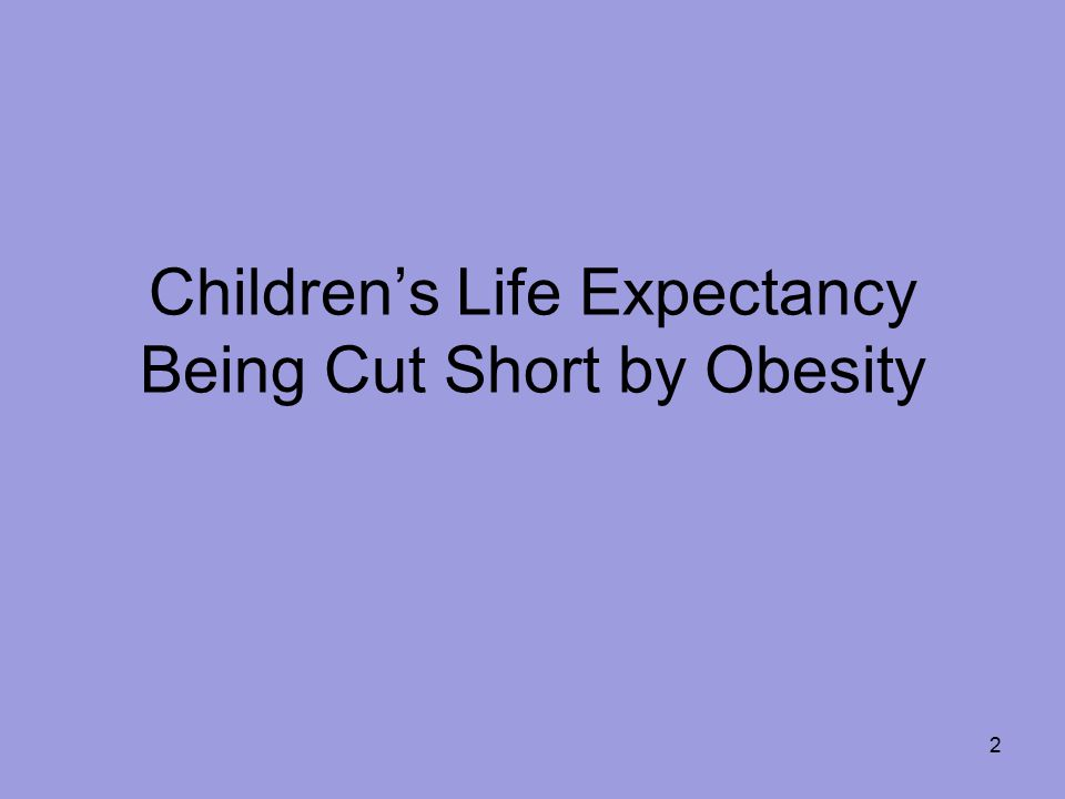 Children's Life Expectancy Being Cut Short by Obesity 2