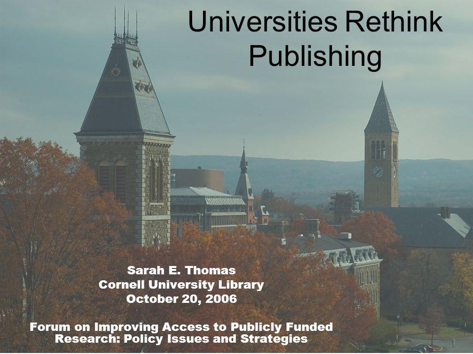 Universities Rethink Publishing Sarah E.