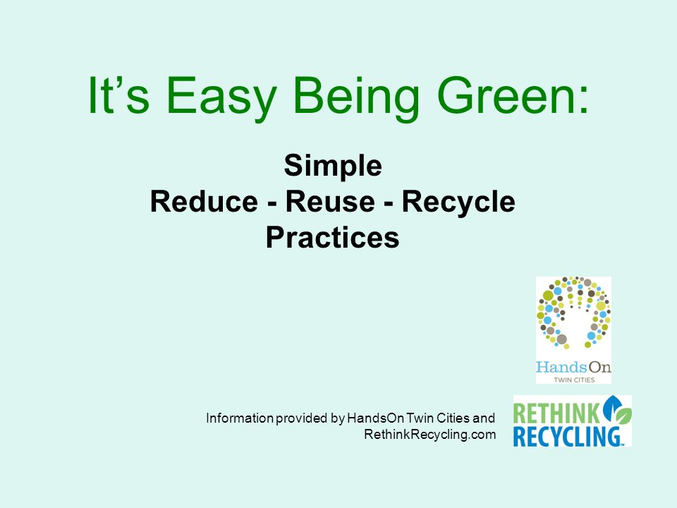 Reduce - Reuse - Recycle Currently each person in the Twin Cities metro area generates almost 7 pounds of waste each day, collectively that's enough to fill the Metrodome 11 times every year.