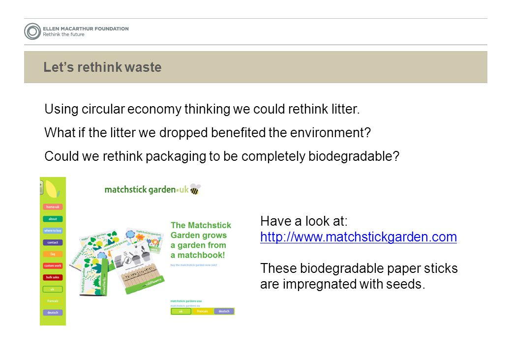 Let's rethink waste Using circular economy thinking we could rethink litter.