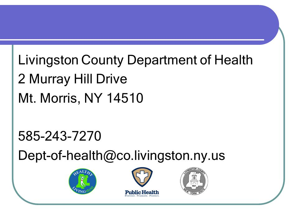 Livingston County Department of Health 2 Murray Hill Drive Mt.