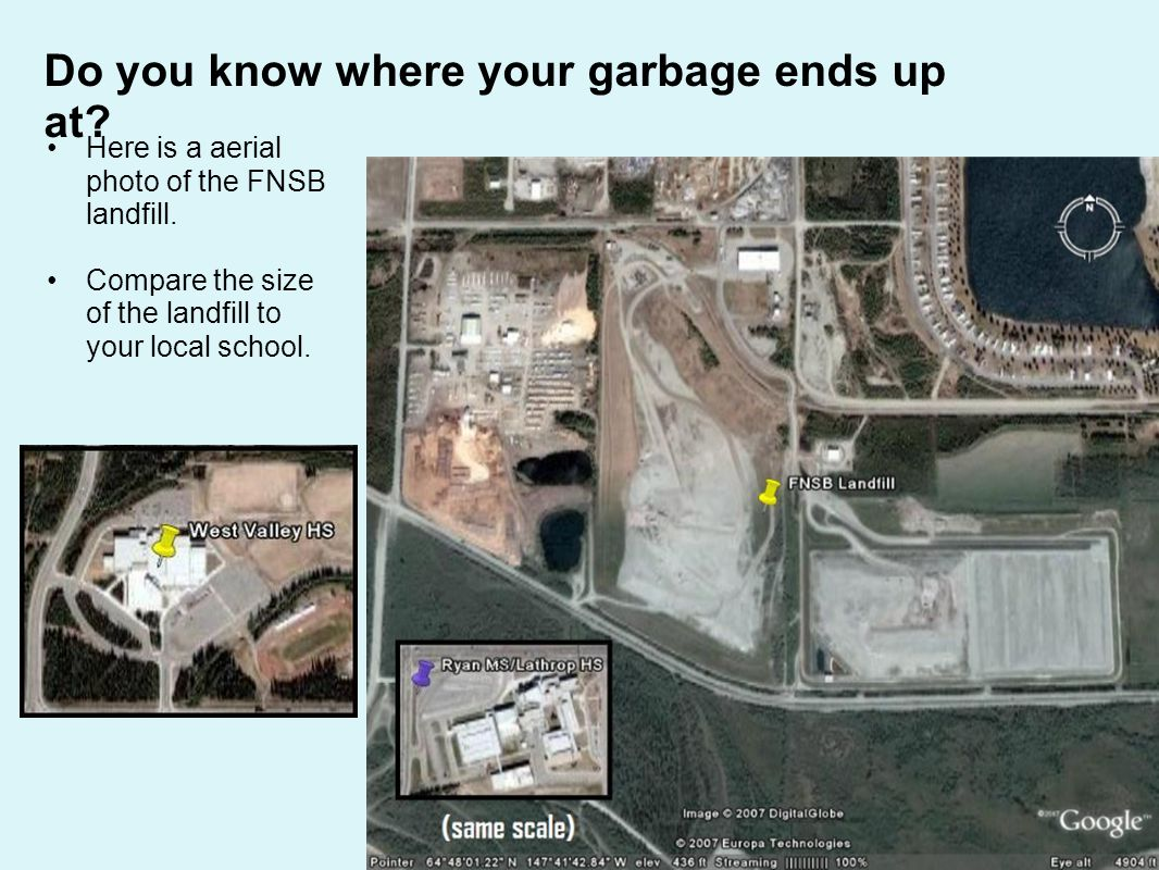 Here is a aerial photo of the FNSB landfill.Compare the size of the landfill to your local school.