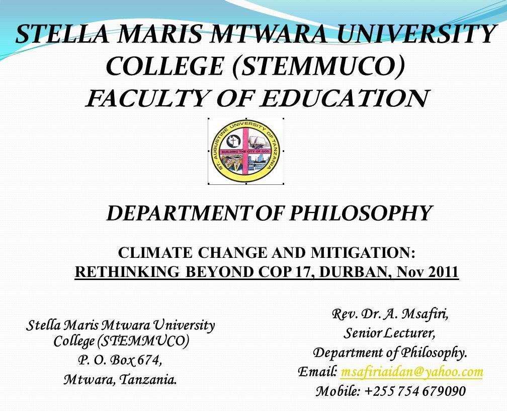 Stella Maris Mtwara University College (STEMMUCO) P. O. Box 674, Mtwara, Tanzania.